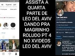 LEO DEL AVIV DANDO PARA BRANQUINHO ROLUDO PT 3